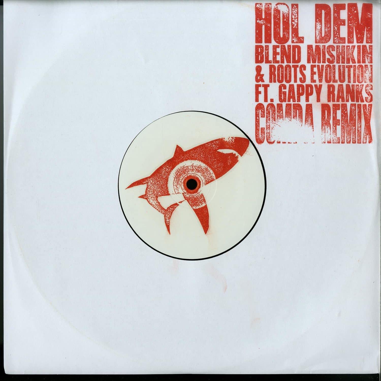 Blend Mishkin & Roots Evolution ft. Gappy Rank - HOLD DEM