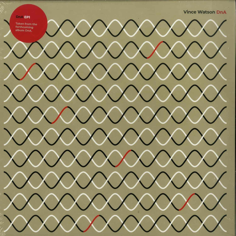 Vince Watson - DNA EP1