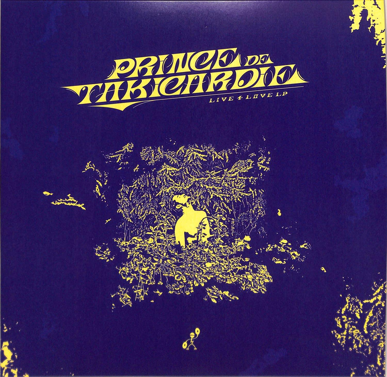 Prince de Takicardie - LIVE 4 LOVE
