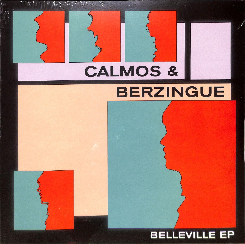 Calmos & Berzingue - BELLEVILLE EP