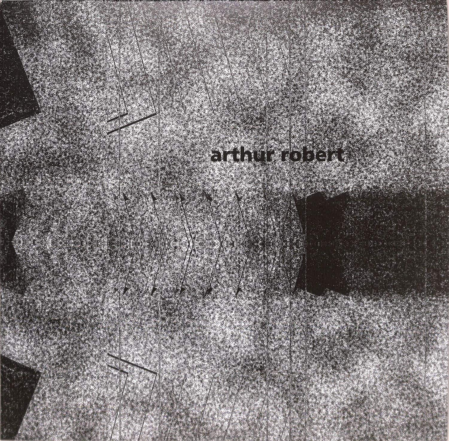 Arthur Robert - TRANSITION PART 1