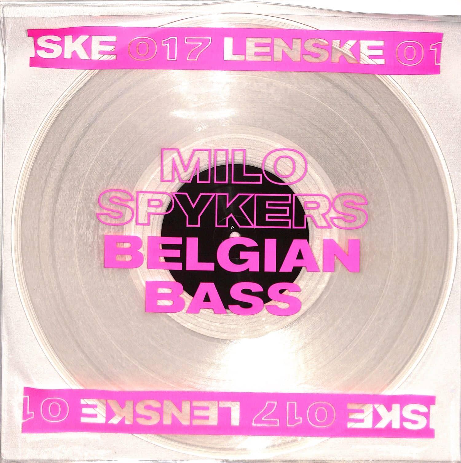 Milo Spykers - BELGIAN BASS EP