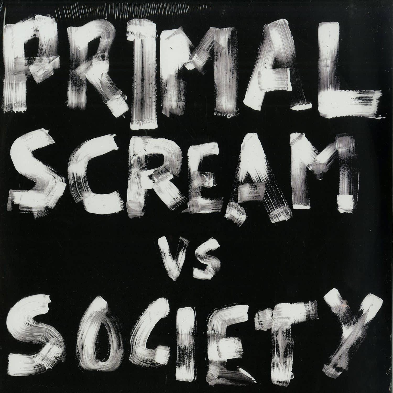 Primal Scream vs Society - WILL TO WIN / GLUG