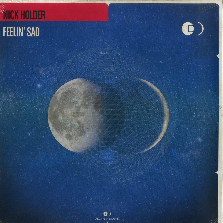 Nick Holder - FEELIN SAD