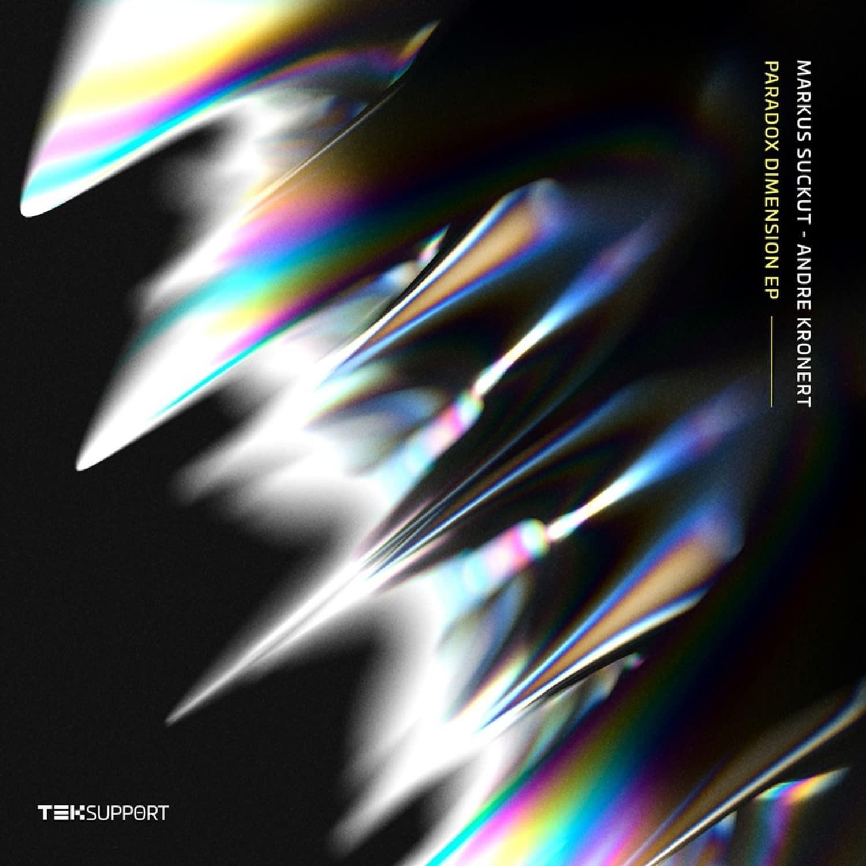 Markus Suckut / Andre Kronert - PARADOX DIMENSION EP
