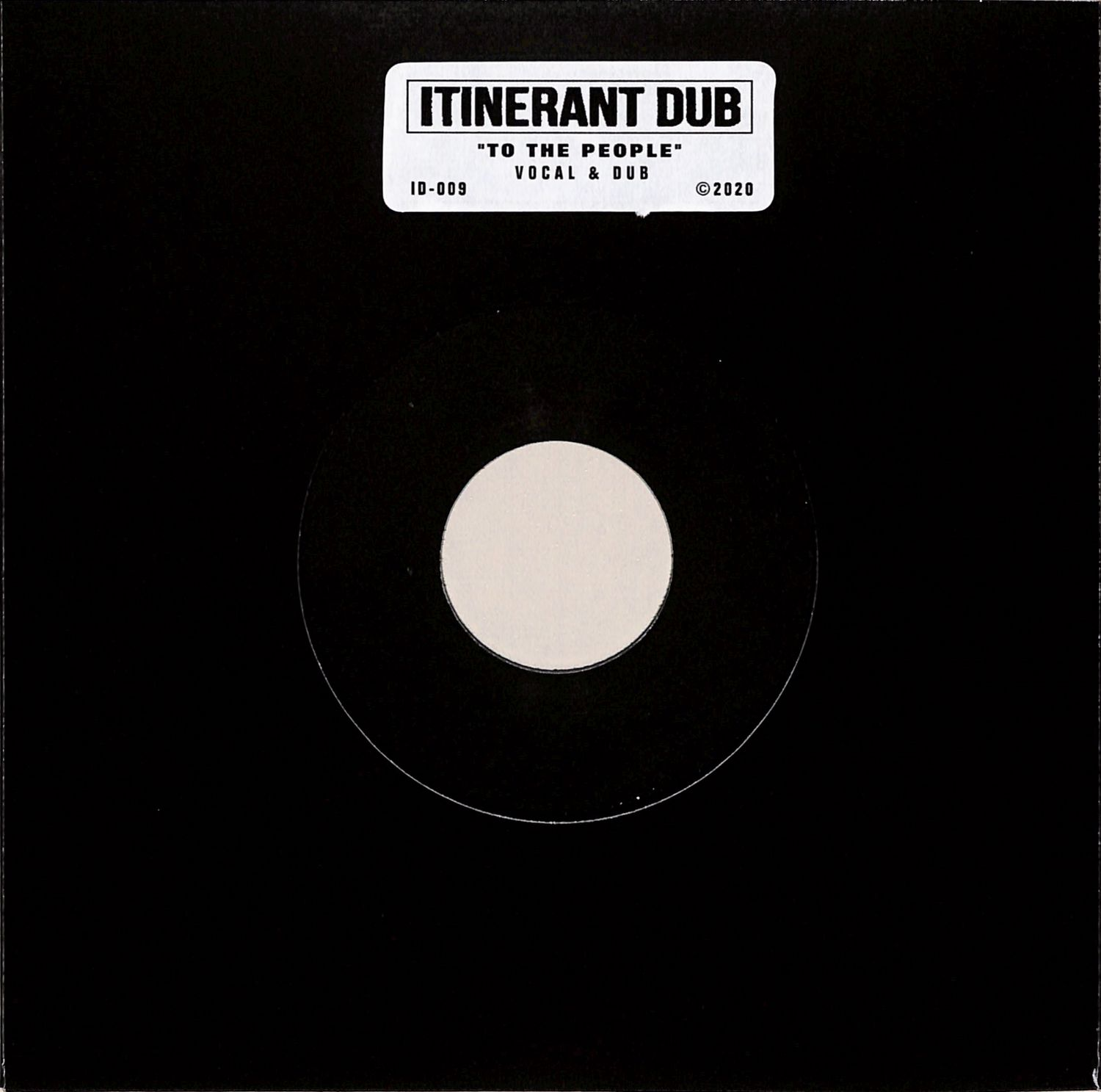 Itinerant Dubs - TO THE PEOPLE