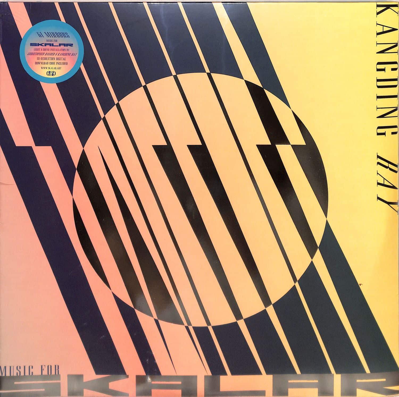 Kangding Ray - 61 MIRRORS MUSIC FOR SKALAR