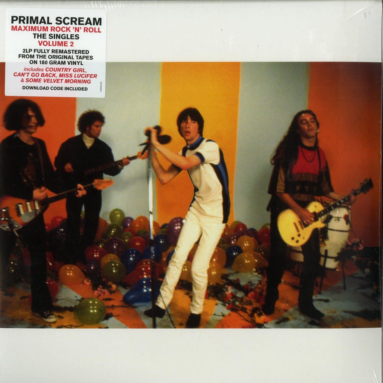 Primal Scream - MAXIMUM ROCK N ROLL: THE SINGLES VOLUME 2