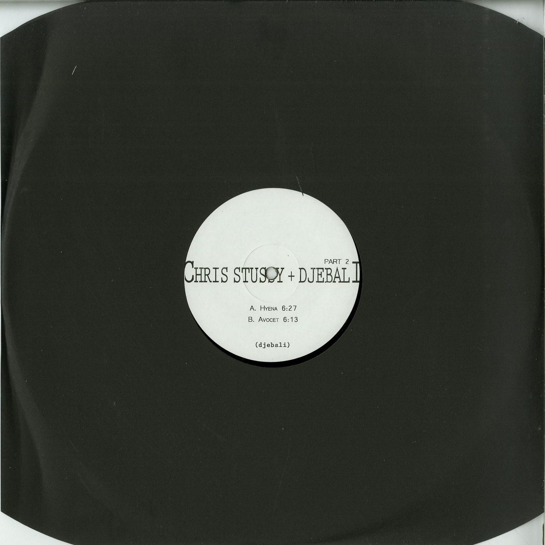 Chris Stussy & Djebali - Part 2 EP