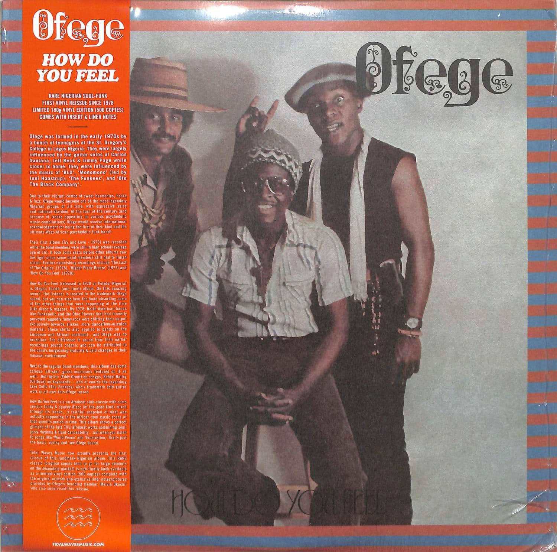 Ofege - HOW DO YOU FEEL