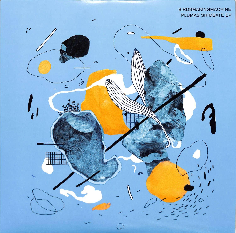 Birdsmakingmachine - Plumas Shimbate EP