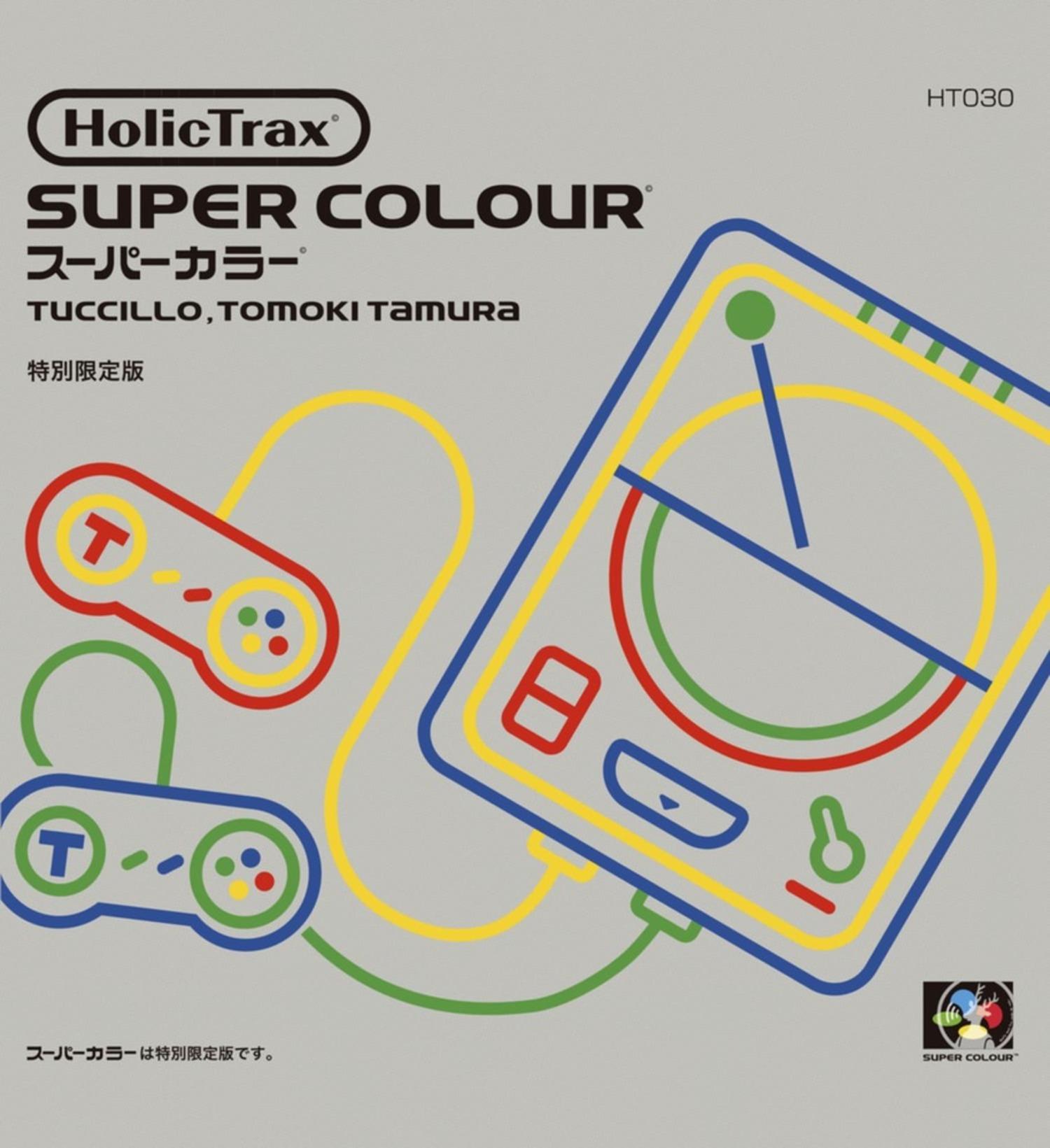 Tuccillo & Tomoki Tamura - SUPER COLOUR EP