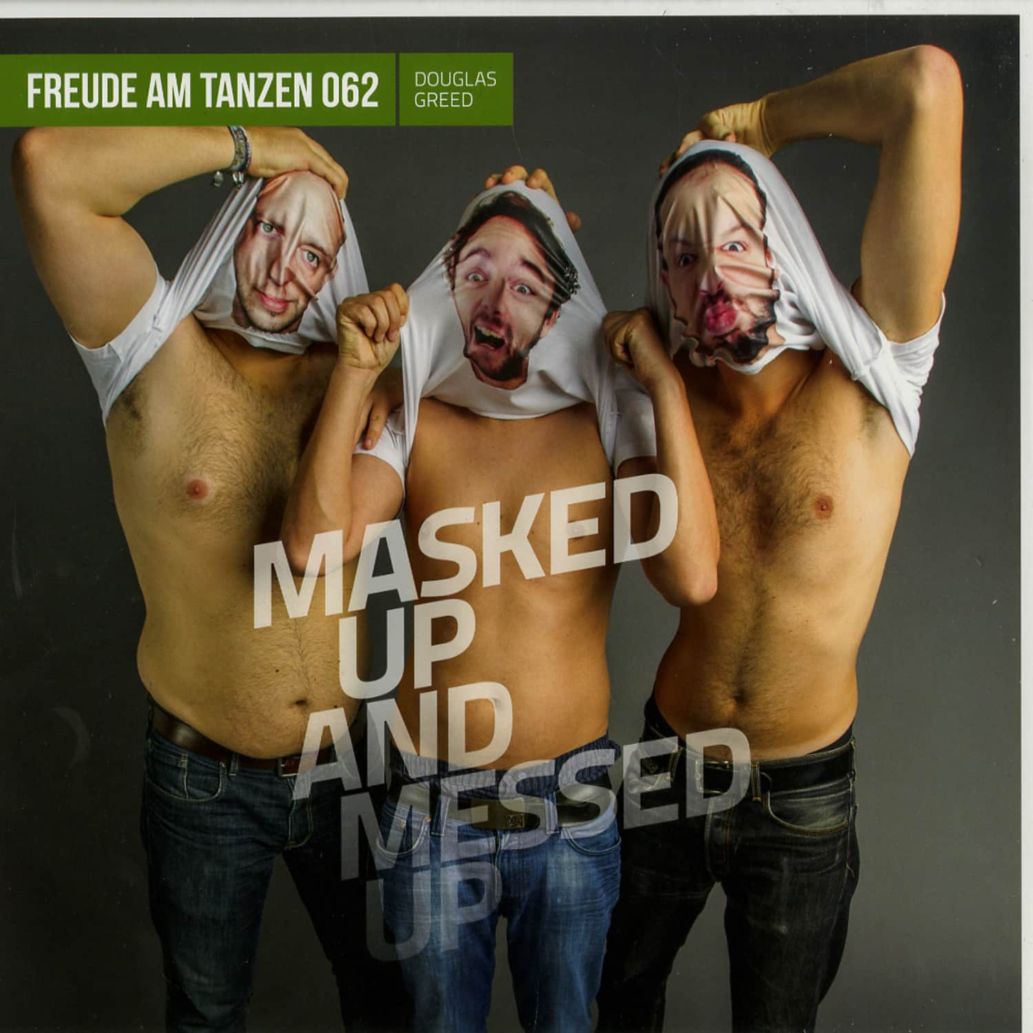 Douglas Greed - MASKED UP AND MESSED UP EP