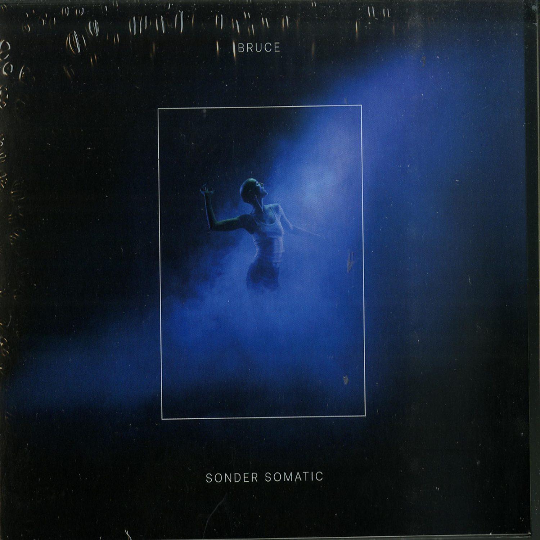 Bruce - SONDER SOMATIC