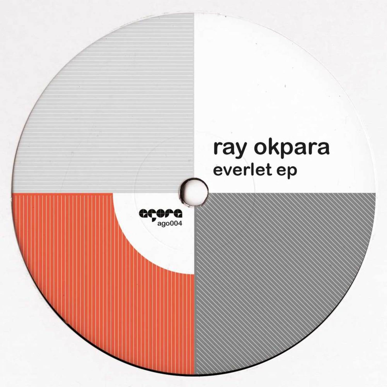Ray Okpara - EVERLET EP