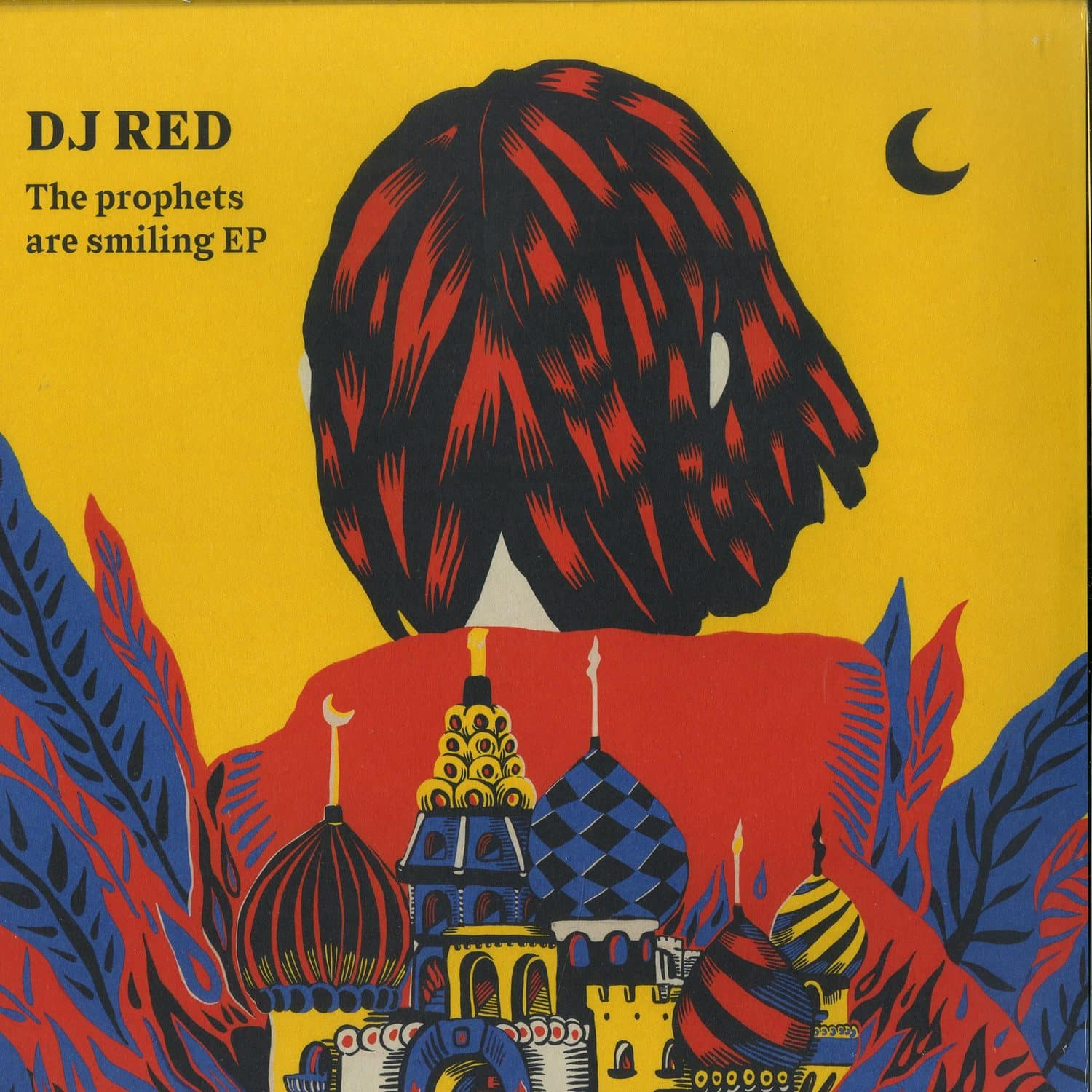 DJ Red - THE PROPHETS ARE SMILING EP