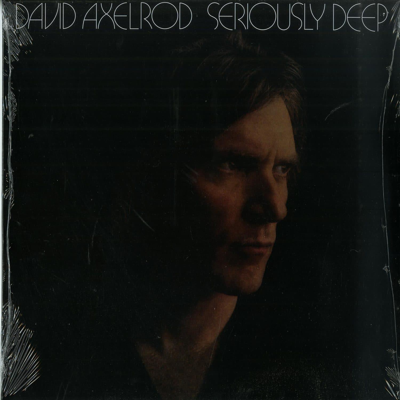 David Axelrod - SERIOUSLY DEEP