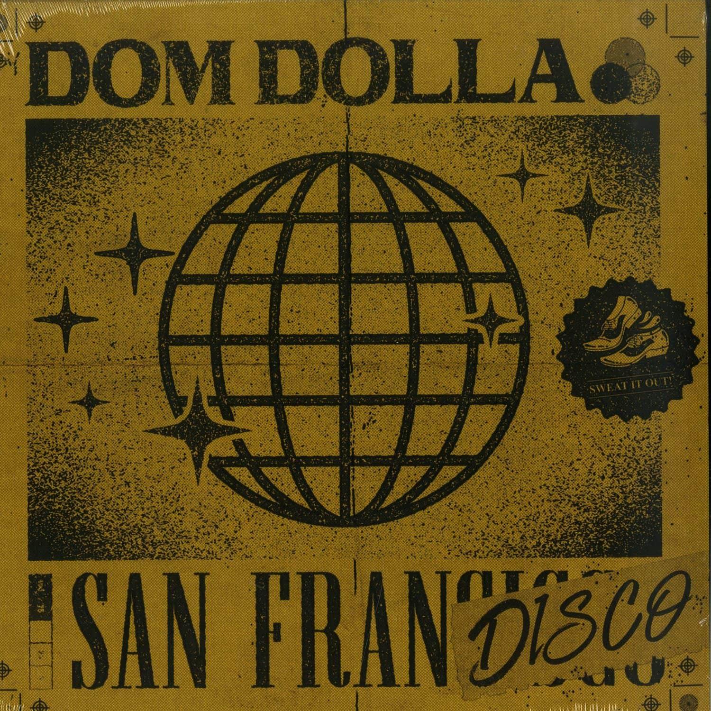 Dom Dolla - SAN FRANDISCO + REMIXES