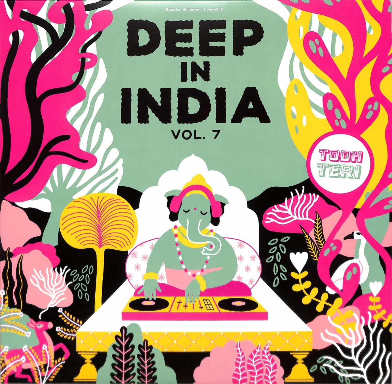 Todh Teri - DEEP IN INDIA VOL.7