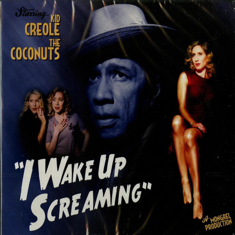 Kid Creole & The Coconuts - I WAKE UP SCREAMING