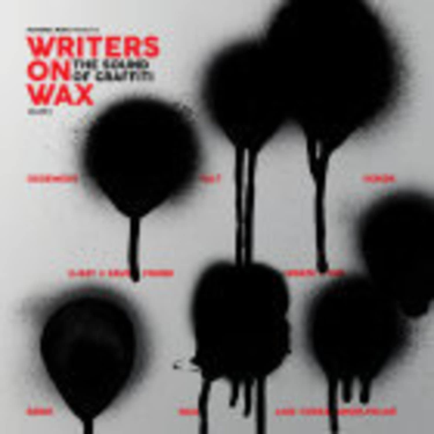 Various Artists - WRITERS ON WAX VOLUME 1 THE SOUND OF GRAFFITI