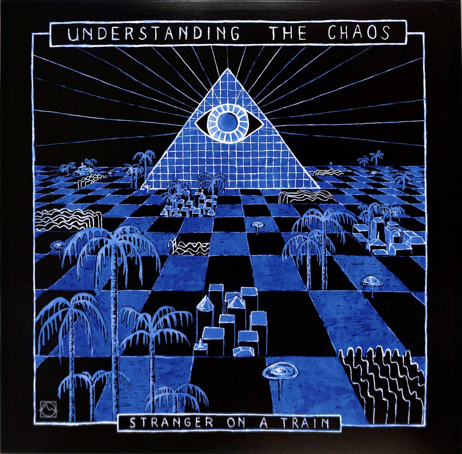 Stranger On A Train - UNDERSTANDING THE CHAOS
