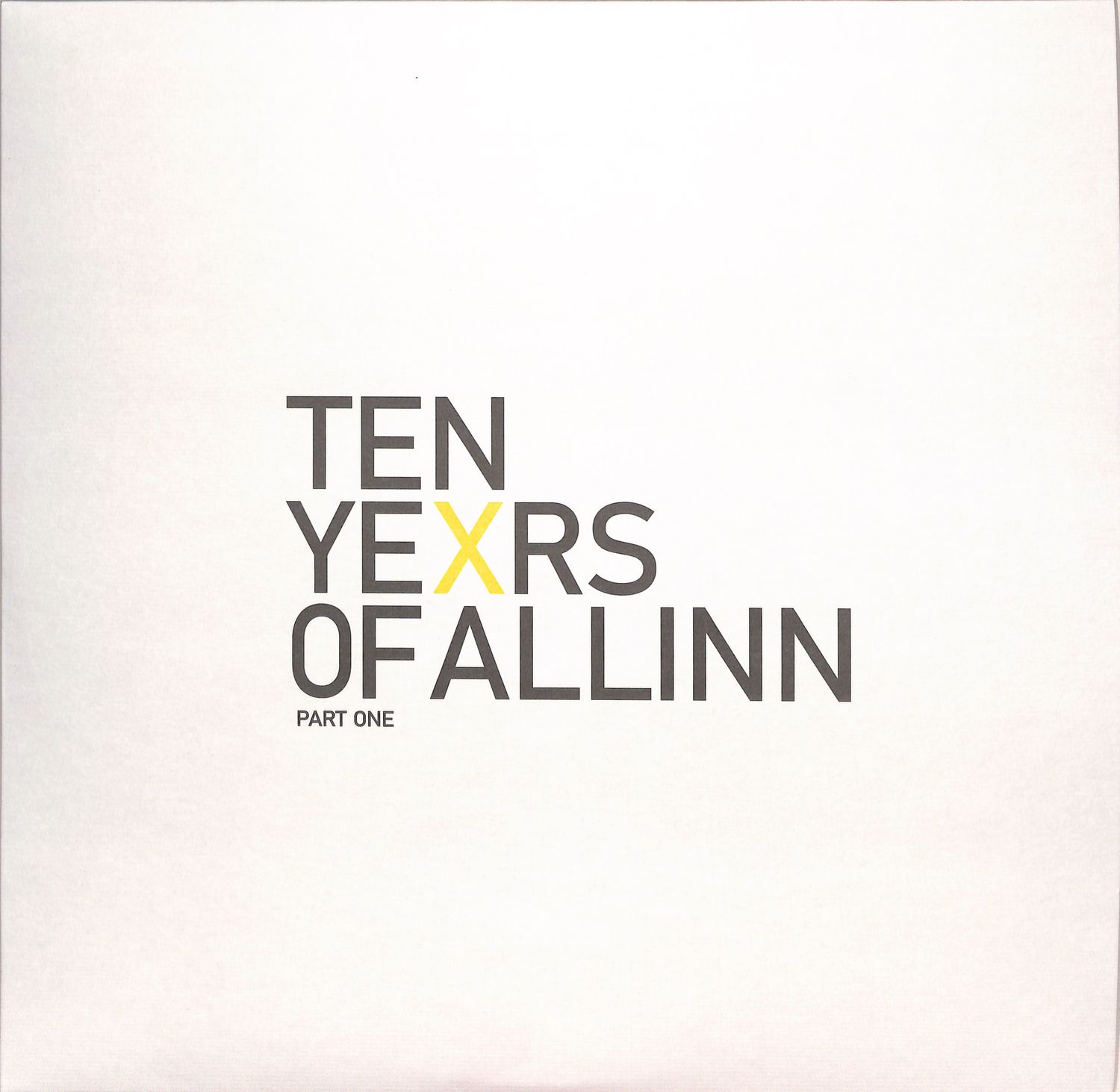 Various Artists - TEN YEXRS OF ALL INN - PART ONE