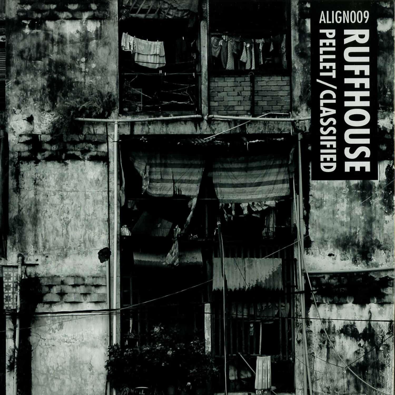 Ruffhouse - PELLET / CLASSIFIED