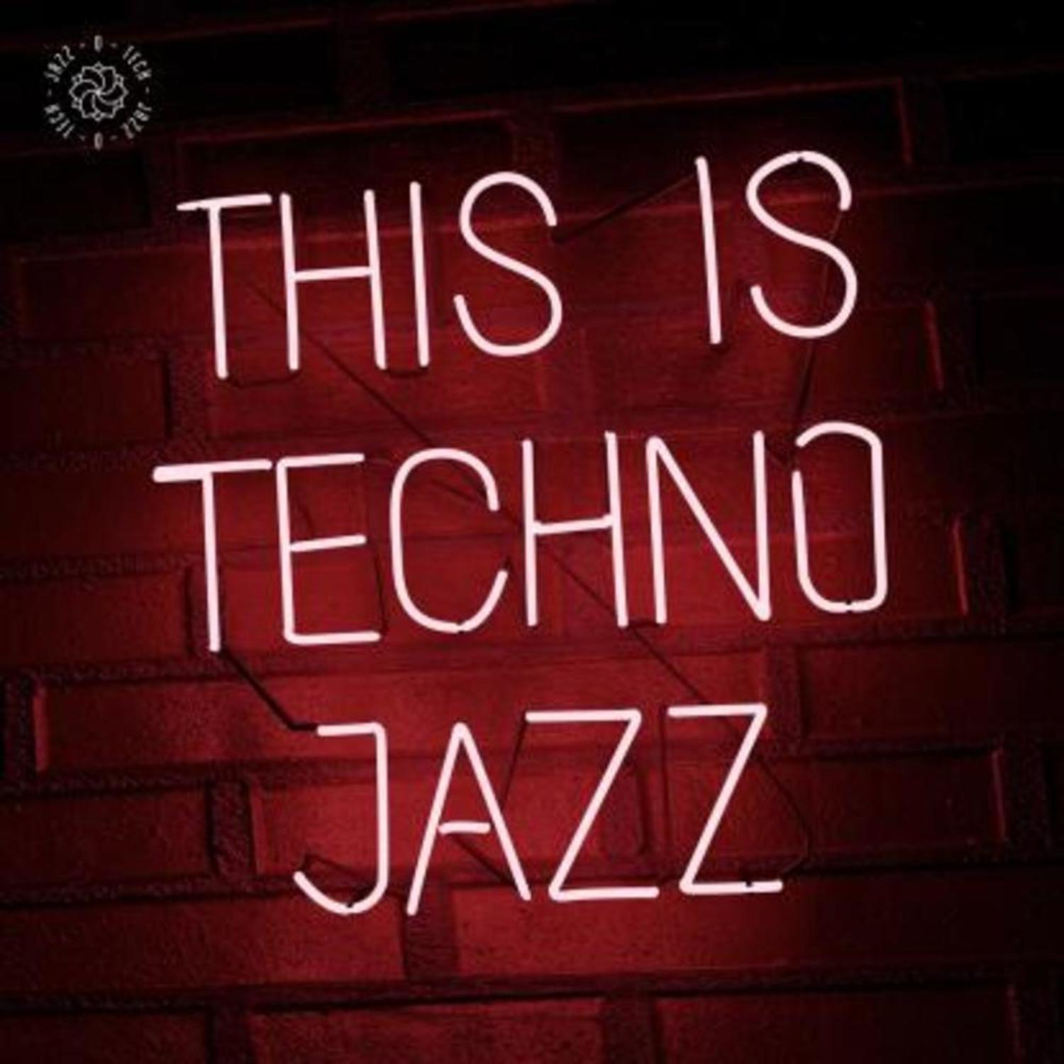Various Artists - THIS IS TECHNO JAZZ VOL. I