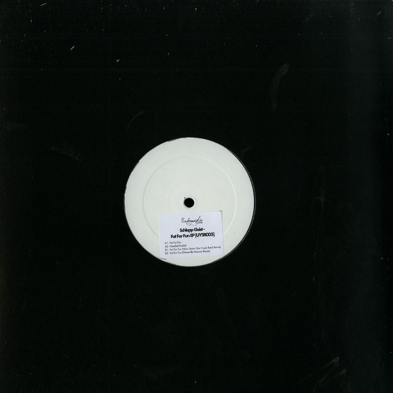 Schlepp Geist - FAT FOR FUN EP