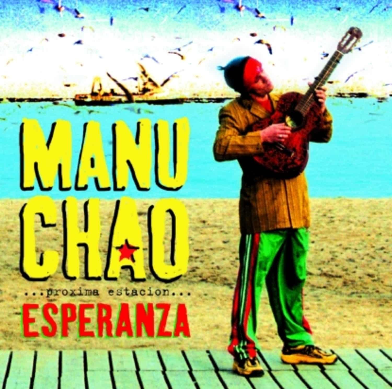 Manu Chao - PROXIMA ESTACION ESPERANZA