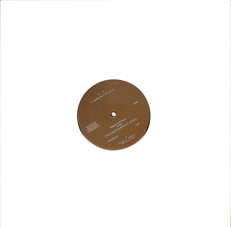Deepchord & Fluxion present Transformations - BONAFIDE EP
