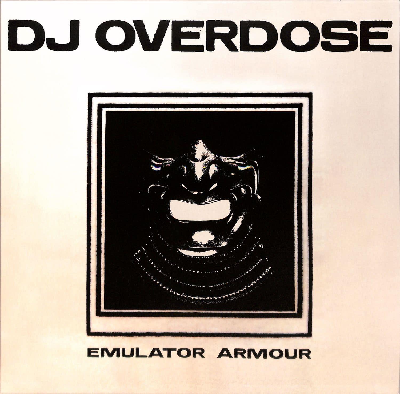 DJ Overdose - EMULATOR ARMOUR