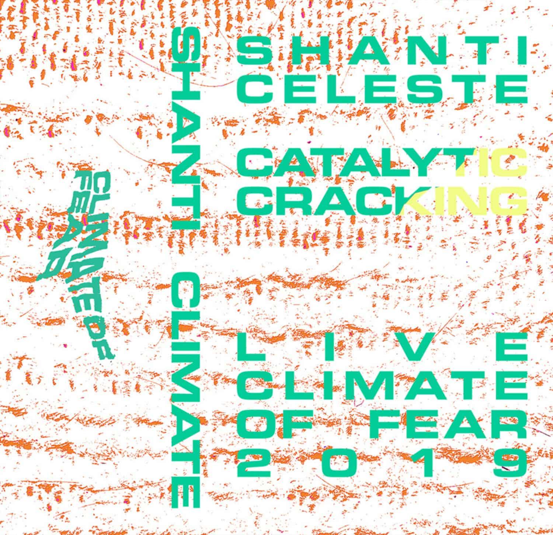 Shanti Celeste - CATALYTIC CRACKING
