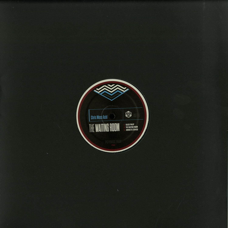 Chris Moss Acid - THE WAITING ROOM EP