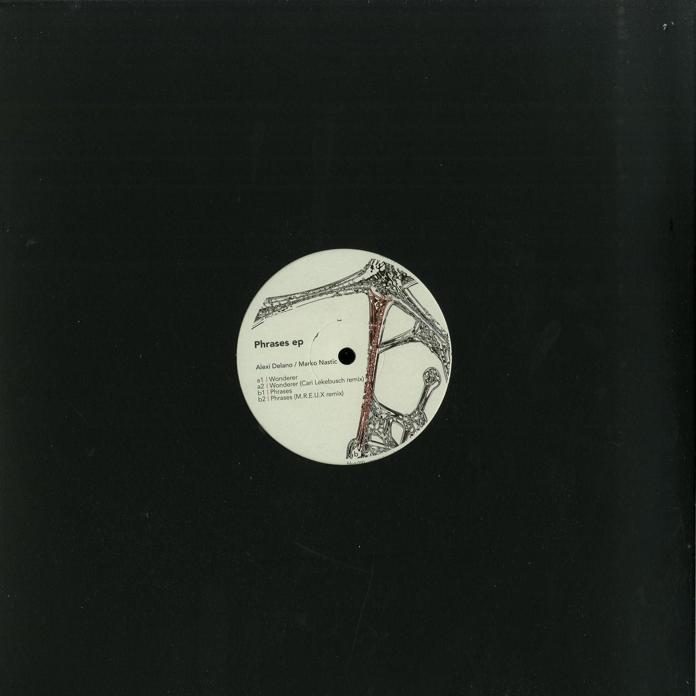 Alexi Delano / Marko Nastic - PHRASES EP