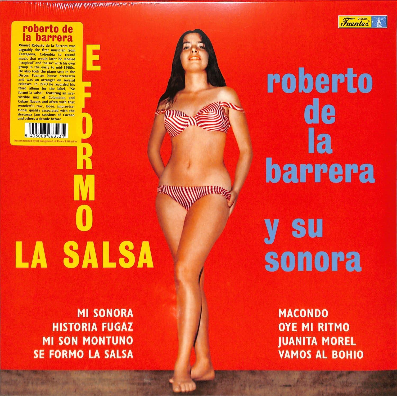 Roberto De La Barrera Y Su Sonora - SE FORMO LA SALSA