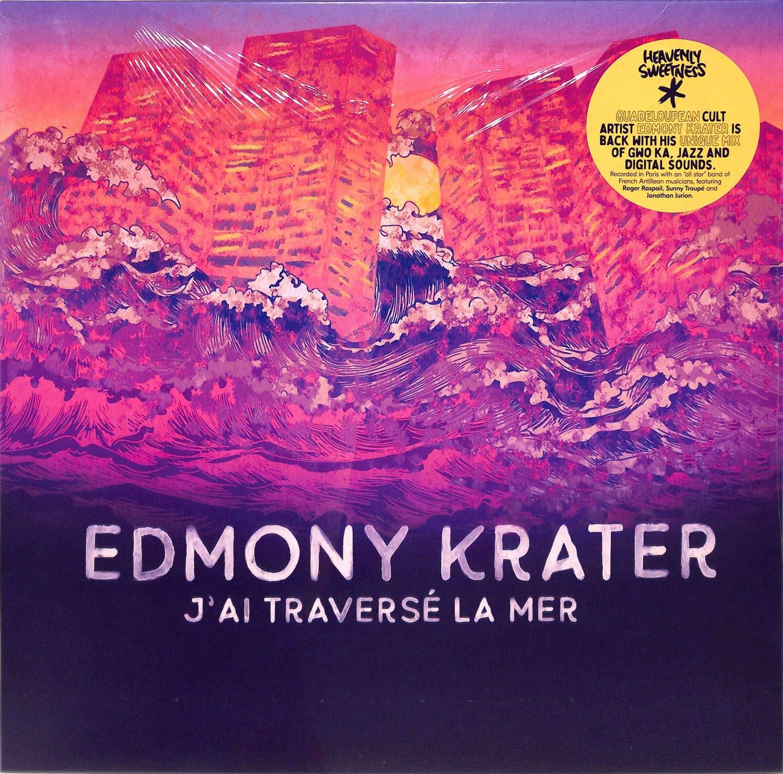 Edmony Krater - JAI TRAVERSE LA MER