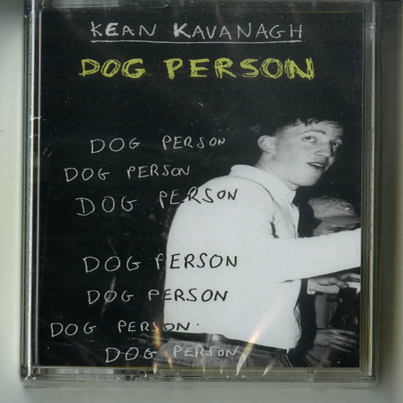 Kean Kavanagh - DOG PERSON