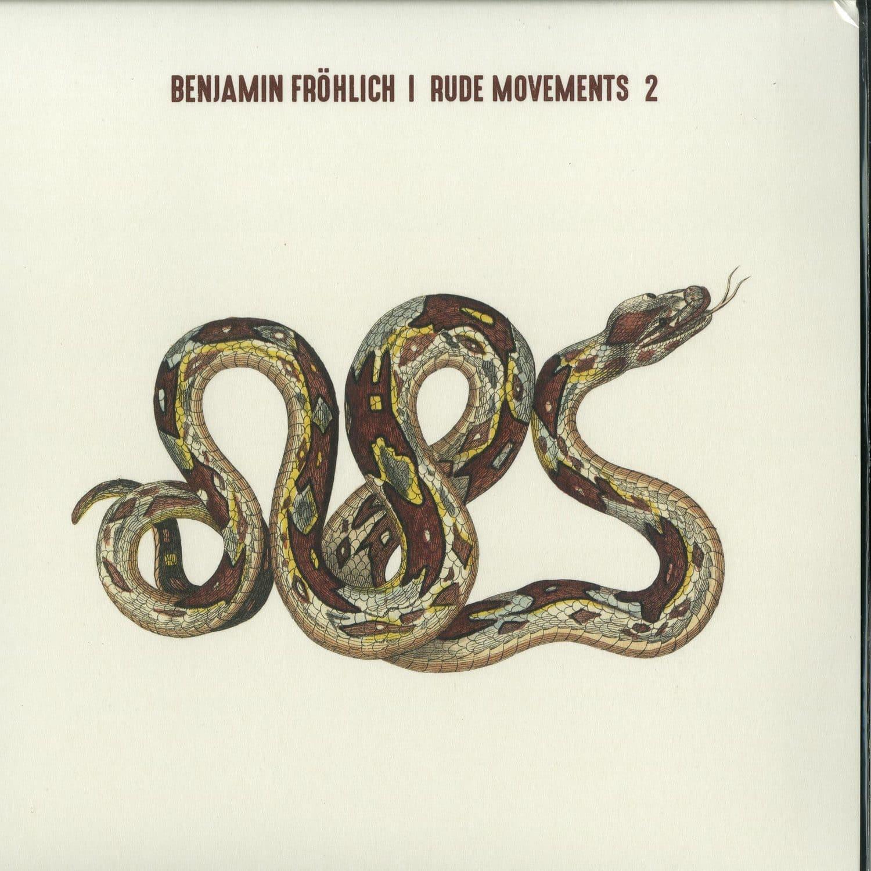 Benjamin Froehlich - RUDE MOVEMENTS 2