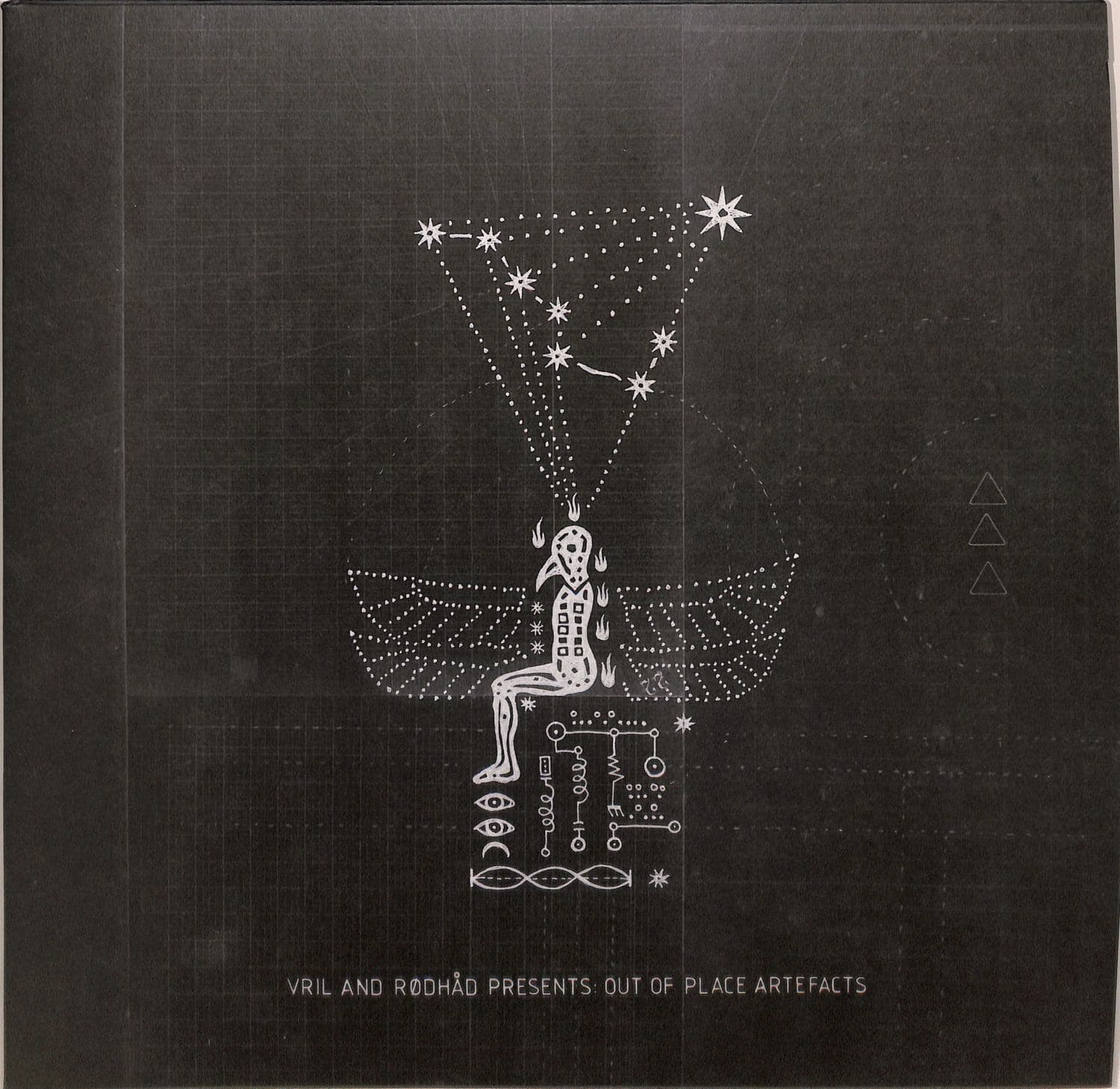 Vril & Rodhad Presents - OUT OF PLACE ARTEFACTS