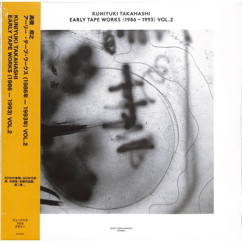 Kuniyuki Takahashi - EARLY TAPE WORKS