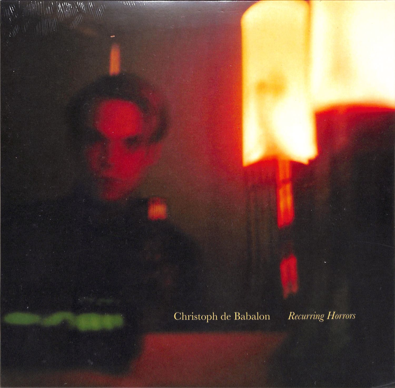 Christoph De Babalon - RECURRING HORRORS