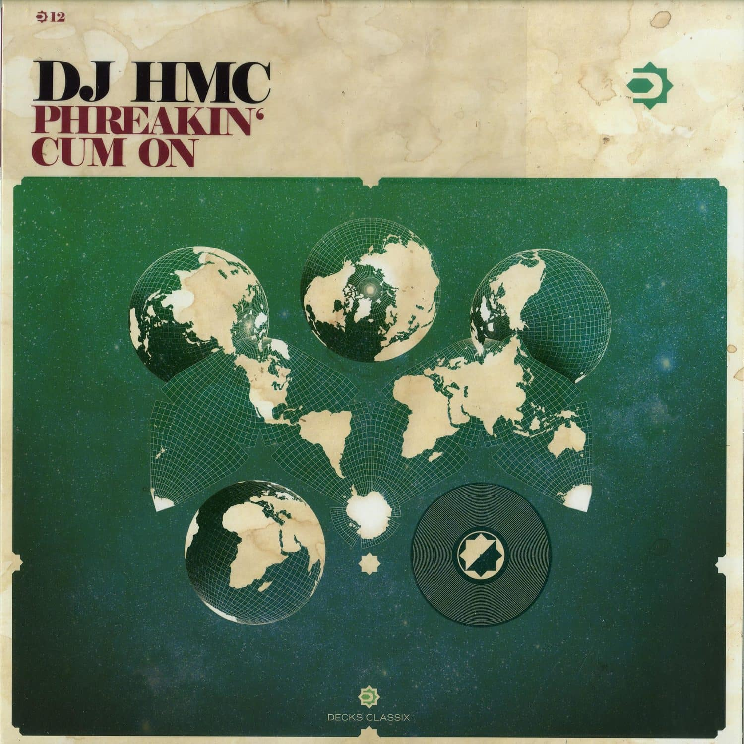 DJ HMC - PHREAKIN / CUM ON
