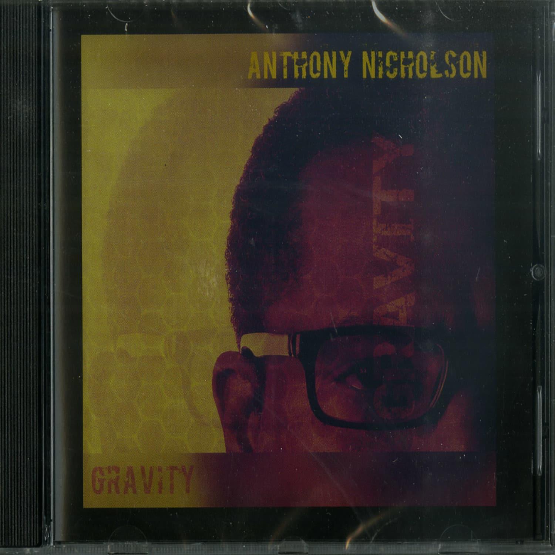 Anthony Nicholson - GRAVITY