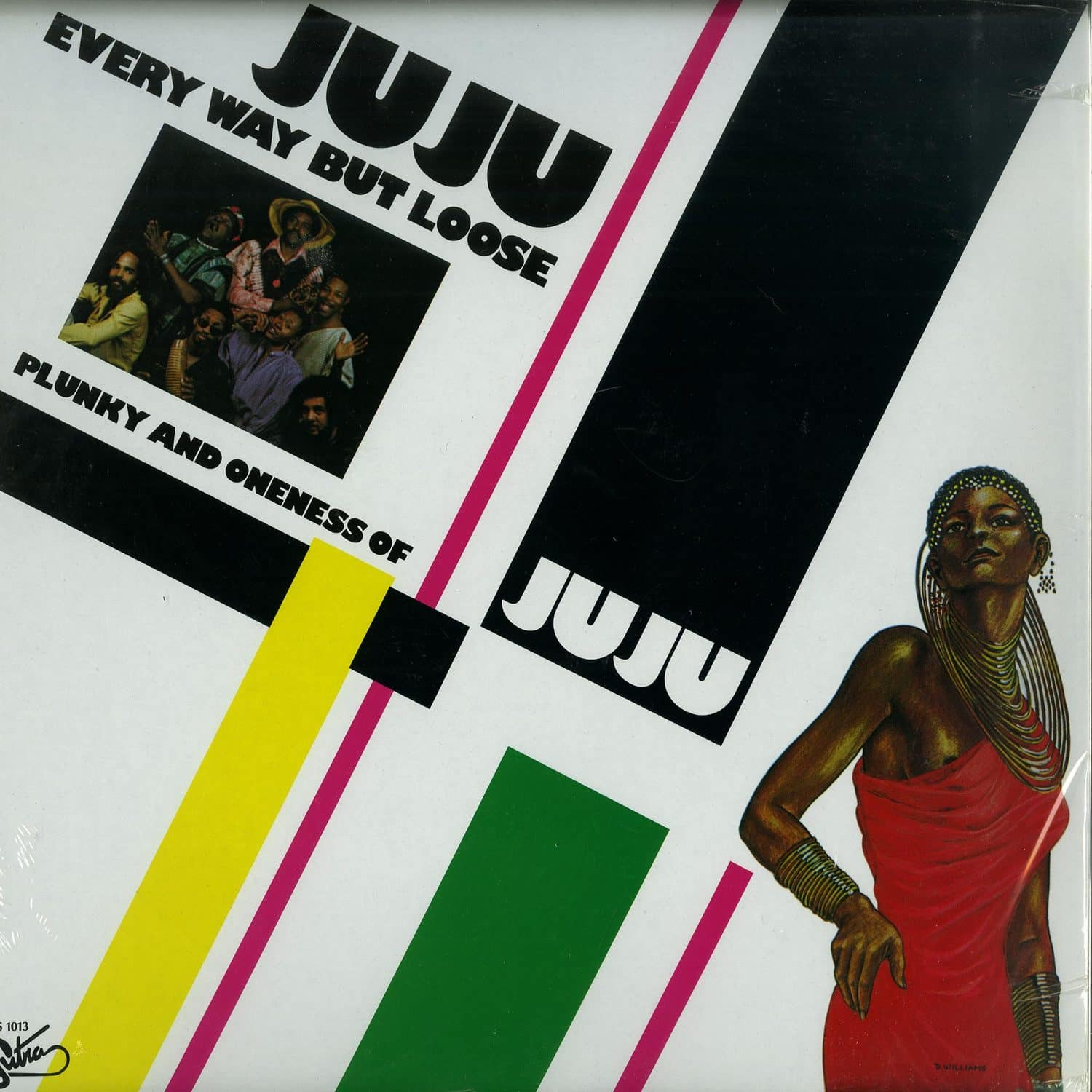 Plunky & Oneness Of Juju - EVERY WAY BUT LOOSE