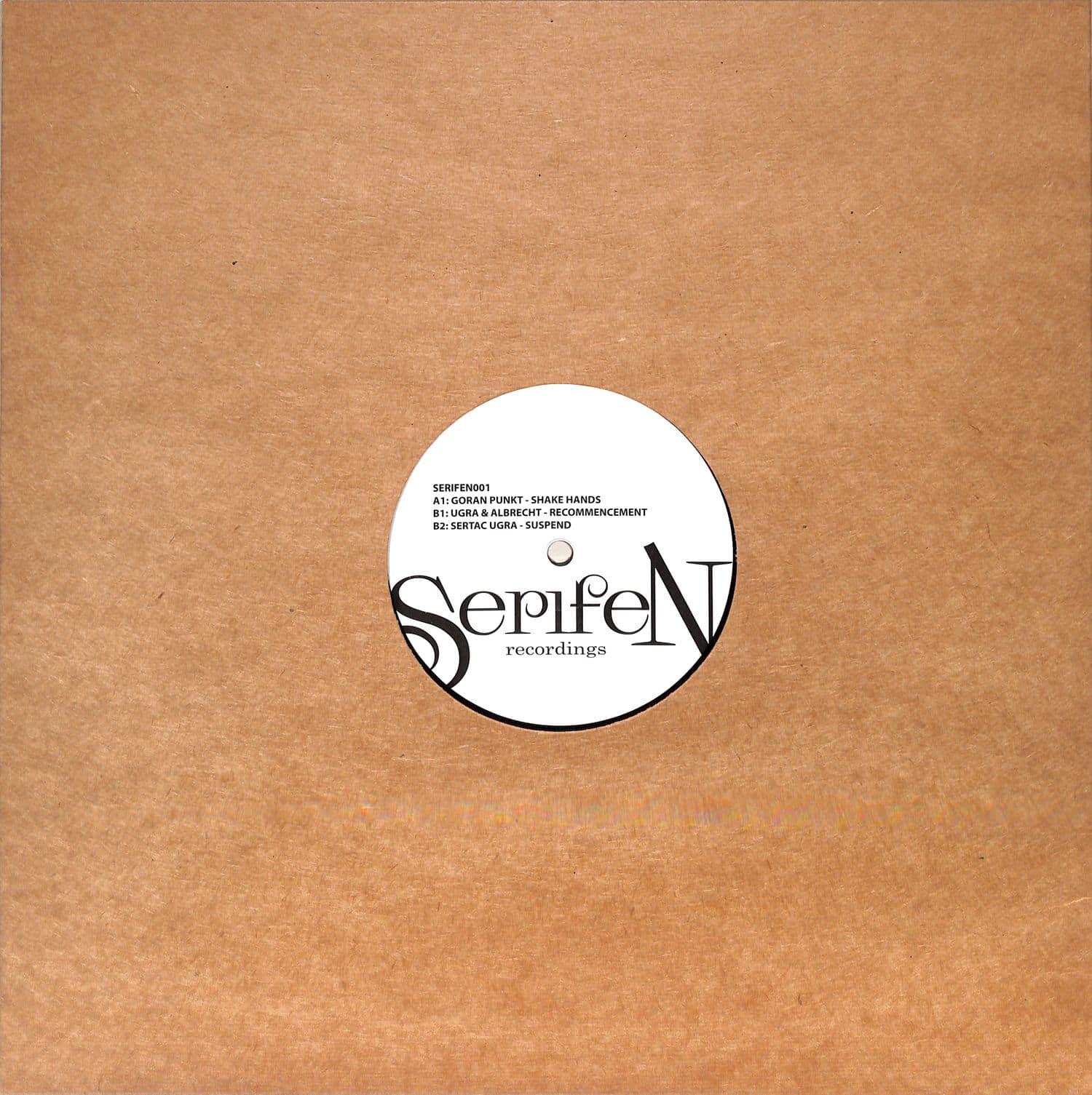 Goran Punkt / Ugra & Albrecht / Sertac Ugra - SERIFEN001