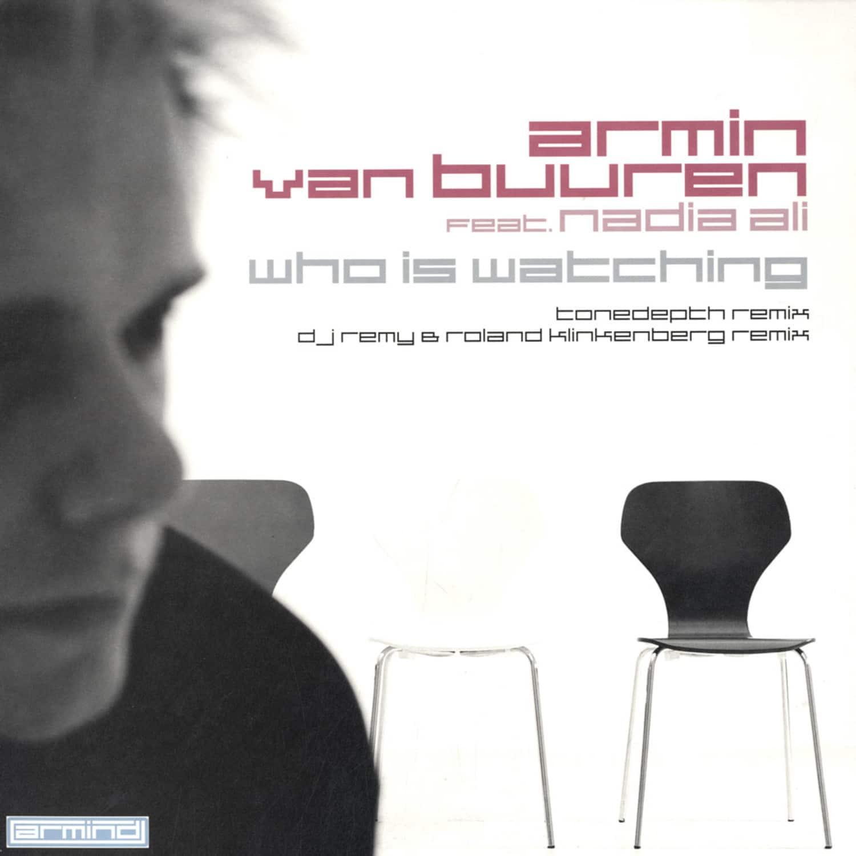Armin Van Buuren feat. Nadia Ali - WHO IS WATCHING PART 2 - PROGRESSIVE