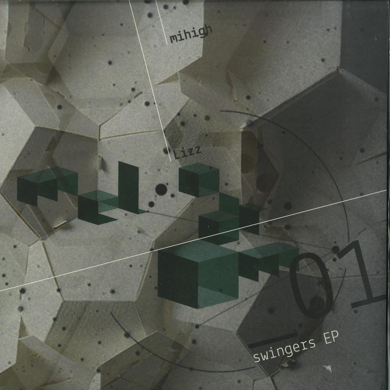 Mihigh & Lizz - SWINGERS EP