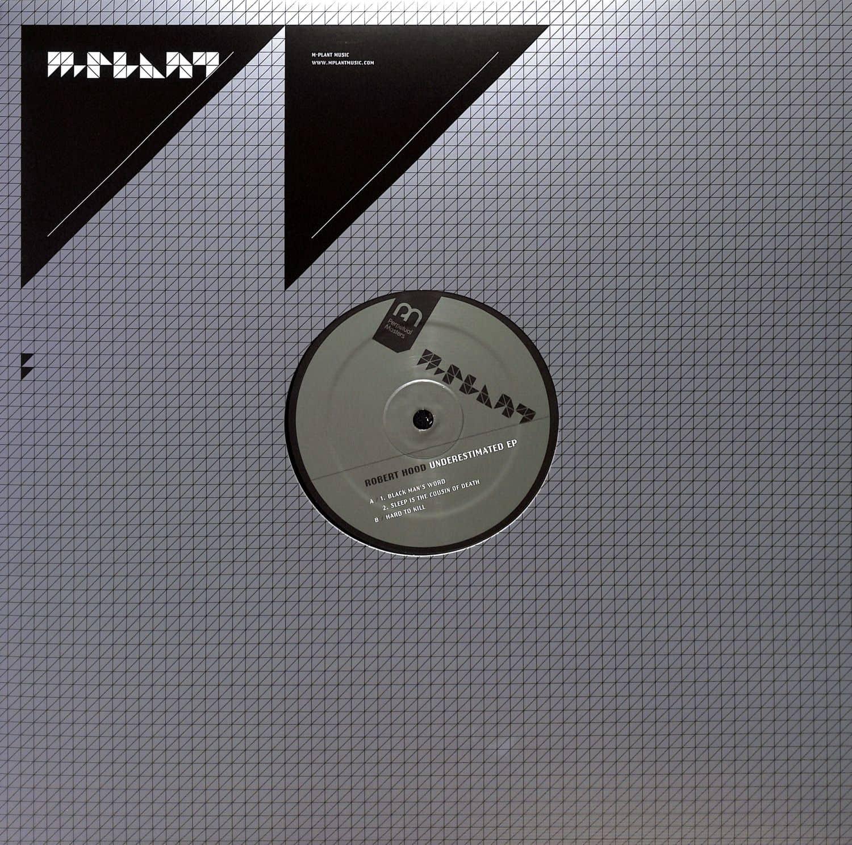 Robert Hood - UNDERESTIMATED EP